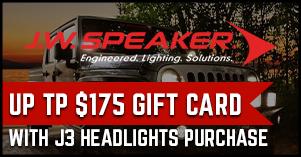 J.W Speaker one hundred seventy five dollar gift card with J3 headlights